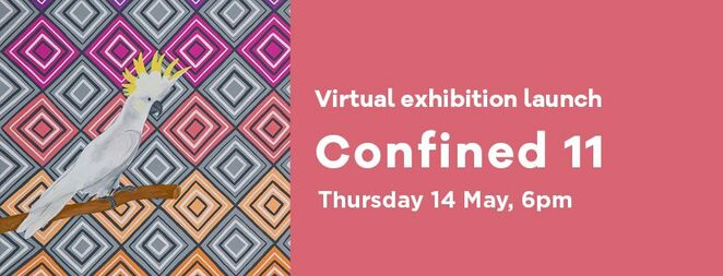 virtual exhibition launch 2020 confined 11, confined 11, community event, fun things to do, the torch, art gallery, art exhibition online, indigenous artists, aboriginal artists, art exhibition, paintings, artists, artists in prisons, artworks, aboriginal people, criminal justice system, art