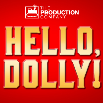 Hello Dolly! Playhouse Theatre