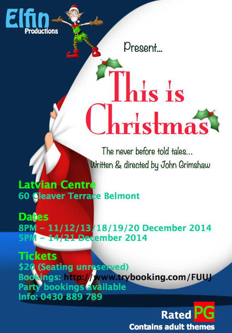 This Is Christmas, Johnny Grim, John Grimshaw, Jesus, Pantomime, Latvian Centre, Elfin productions