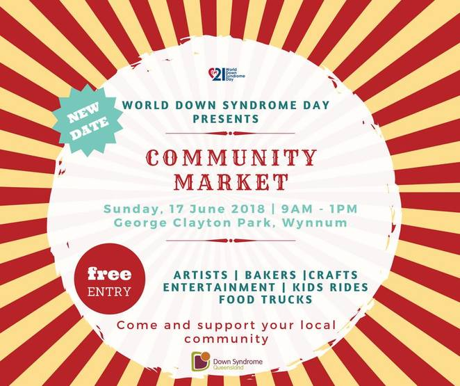 world down syndrome day community market and family day, community event, fun things to do, market stalls, artists, bakers, crafts, entertainment, kids rides, kids activities, food trucks, george clayton park, wynnum