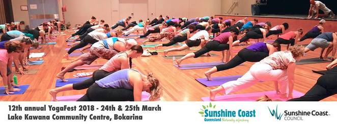 12th Annual YogaFest 2018, science of yoga, art and joy of yoga, yoga enthusiasts, two day celebration of yoga, classes, workshops, yoga, Ayurveda, meditation, massage, holistic dance, music, market stalls, live music, sheer bliss, Lake Kawana Community Centre, beginners to advanced, yoga, health, well-being