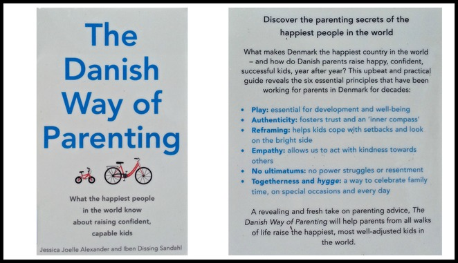 The danish way of parenting, PARENT, play, authenticity, reframing, empathy, no ultimatums, togetherness and hygge, cover