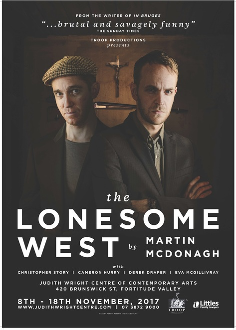 lonesome west, brisbane, judith writh centre, comedy, black