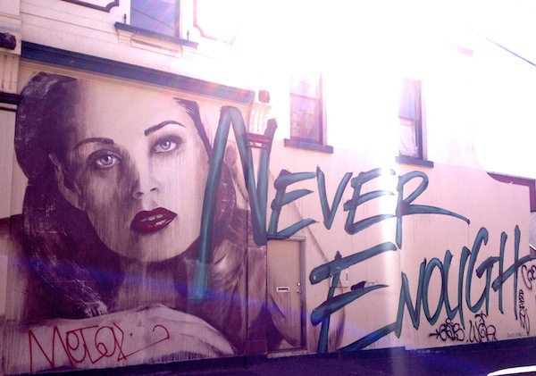 Never Enough Street Art Fitzroy