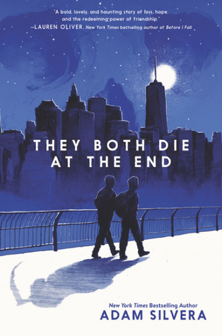 They Both Die at the End, Adam Silvera, young adult, young adult novel, book, YA novel, YA story