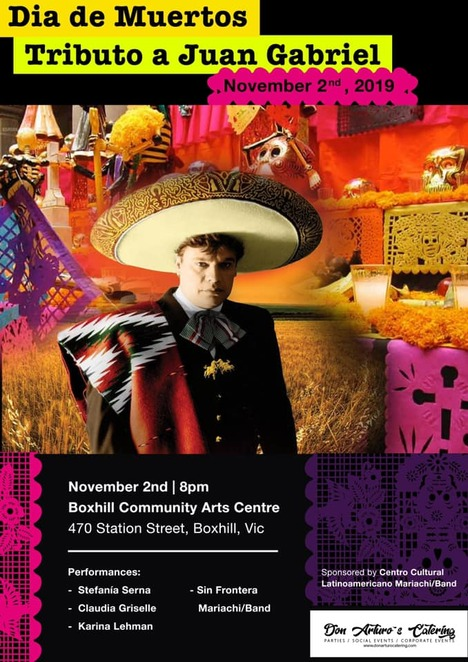 tribute to juan gabriel 2019, traditional dia de los muertos festival 2019, community event, fun things to do, free family friendly event, live mexican music, kids corner, free activities, face paijtinjg, the mexican music man, performances, traditional altar de muertos, traditional mexican food, mexxican cradfts, dance demos, box hill event, sin frontera band, day of the dead, cultural event, fun things to do, community event, activities