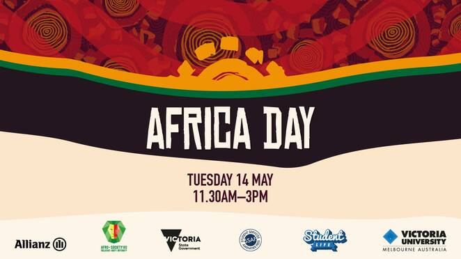 africa day 2019, community event, fun things to do, vu student life, victoria university melbourne australia, vu afro society, victoria uni footscray park campus, organisation of african unity, cultural event, african food, african dance, african music, entertainment, multicultural