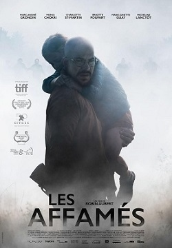 Ravenous, La Affames, Canadian horror, horror movie, zombie movie, movies in French, zombies, zombie film