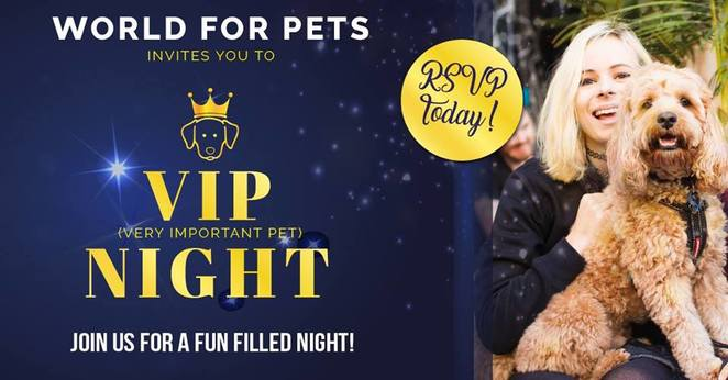 very important pet night, rspca, world for pets, fundraiser, games, family night, free entry, dog demonstration, flyball, dog obedience, western suburbs, Brisbane, dog friendly, prizes, competitions, free canapés, free refreshments, store discount