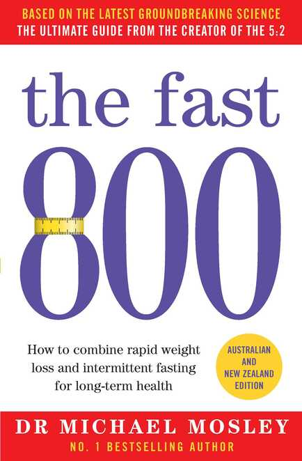 Michael Mosley, Fast 800, Fast Diet, 5:2 Diet, 8 week blood sugar diet, Fasting, Book Review, Books about Fasting, Low Calorie, Low Carbohydrate, Time Restricted Eating,