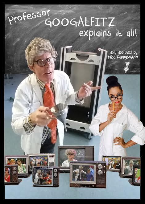 Professor Googalfitz explains it all, Tim Ellis, magician, magic show, poster