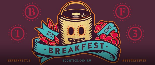Image Courtesy of the Breakfest 13 facebook page