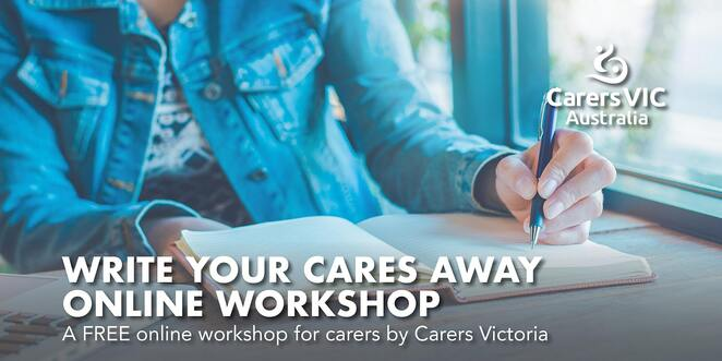 carers victoria australia's oct nov 2020 events and workshops, community events, fun things to do, silent heroes, local heroes, caring for someone with a disability, aged car carers, supported decision making workshops, write your cares away, communicating with family, strong boundaries strong carers, caring for yourself, i feel so guilty online workshop, the costs of overcaring, my aged care home care, group facilitator training, support services for carers, advance care planning, the art of being assertive, carers virtual 2020 expo, carers gateway