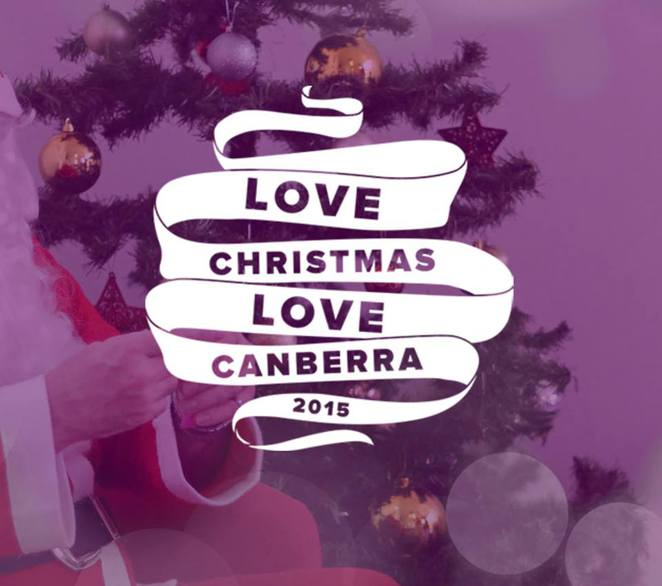 Love Canberra Love Christmas, 2015, canberra,