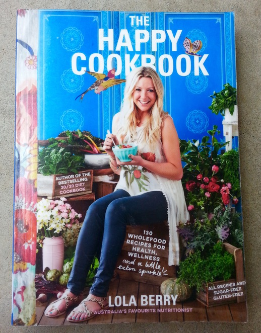 The Happy Cookbook, Lola Berry, Nutritionist, Gluten-free, sugar-free recipe book