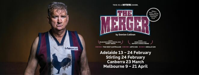 The Merger, Damian Callinan, Adelaide Fringe, Stirling Fringe, Bodgy Creek Roosters Football Club, Bodgy Creek