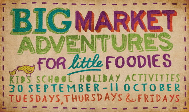 adelaide central market, school holiday activities, free face painting, little market chefs, baby animal nursery, market trail