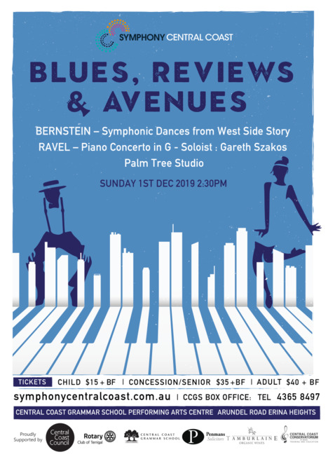 concert four blues reviews and avenues 2019, community event, fun things to do, music, performing arts centre, central coast grammar school, bernstein, ravel, palm tree studios, gareth szakos, concert series, maurice ravel's piano concerto in g, performing arts