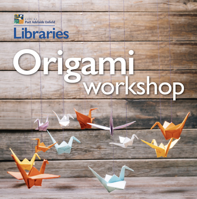 Free Origami Workshop, Port Adelaide Library