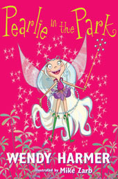 pearlie in the park, pearlie the park fairy, wendy harmer, childrens books, books about fairies, Australian children's books, school holiday reads