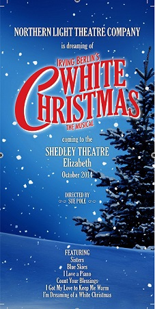 the northern light theatre company presents white christmas the musical written by irving berlin and directed by sue pole the show will premier at the - When Was White Christmas Written