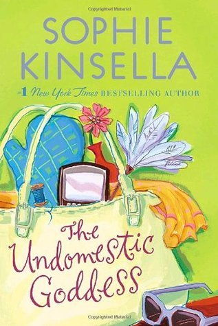 The Undomestic Goddess, Sophie Kinsella, contemporary romance