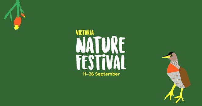victoria nature festival 2021, community event, fun things to do, victoria together, biodiversity in crisis, flora and the baron, botany bootcamp, forest therapy, ari seminar, bushfire recovery, in our nature, panel speakers, voices for country, conserving growling grass frogs, back to nature, environmental, sustainability, do something different, learn something new, nature, entertainment, education
