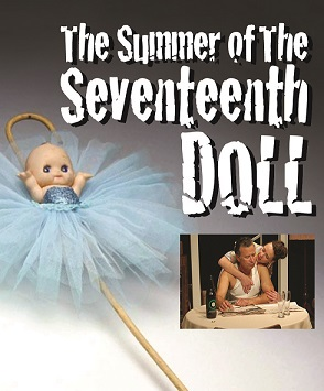 summer of the seventeenth doll Summer of the seventeenth doll by ray lawler is one of the most significant plays in australian theatre history this new western australian production will mark its presentation by every.