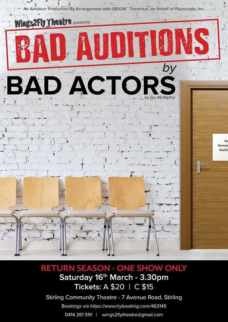 Bad Auditions by Bad Actors, Wings2Fly Theatre, One Act Play, Ian McWethy, Stirling Community Theatre, youth theatre