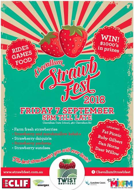 Chevallum StrawbFest 2018, Twist Brothers Farm, strawberries, annual must-do, hinterland school, live entertainment, fireworks display, Fat Picnic, Ruby Gilbert, Dan Horne, Dear Willow, Side Show Alley, Pre-Loved Stall, Plants Stall, Flower Stall, Strawberry Stall, Jam Stall, Bottle Stall, Glow in the Dark Body Paint Stall, The Lounge, Food, food tickets, nachos, curry, BBQ, hamburgers, sushi, mini hot dogs, fully licensed bar, Strawberry Daiquiris, Mega Raffle, Rides, Super Slide, Mega Swings, Mad Hatters Cup and Saucer Ride, Party Jumping Castle, Dodgems, Scrambler, Round-up, free parking
