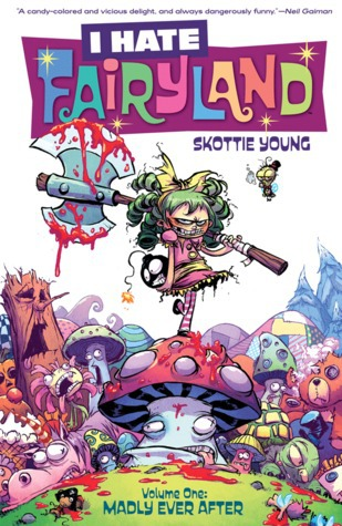 I Hate Fairyland, Madly Ever After, comics, fairytale comics, Skottie Young