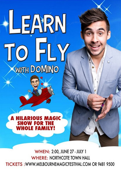Melbourne Magic Festival,Illusions,Magic Shows,Domino,Magicians Melbourne,Learn to Fly with Domino,Kids Magic Show,