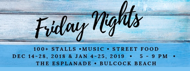 Summer Twilight Markets Caloundra, December 2018 and January 2019, seven weeks, Friday nights, friends, family, eating out, sunsets, shopping, Bulcock Beach, locals, holidaymakers, street food, gourmet lollies, fashion, jewellery, live music, street performers, Pumicestone Passage, Downtown Caloundra Street Art Trail, food trucks, stall holder applications