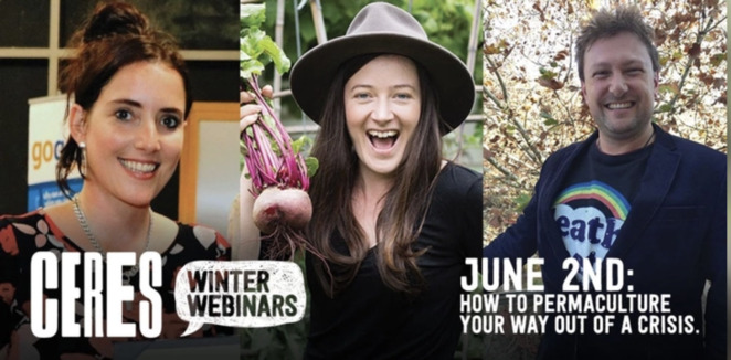 weekly winter webinars with ceres 2020, climate and natural systems, community online event, fun things to do, permaculture, gardening, regenerative agriculture, new economies