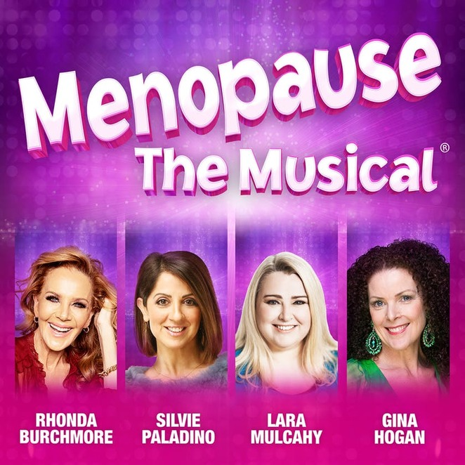 capitol theatre, menopause the musical, shows, whats on, mothers day, sydney, 2020, NSW,