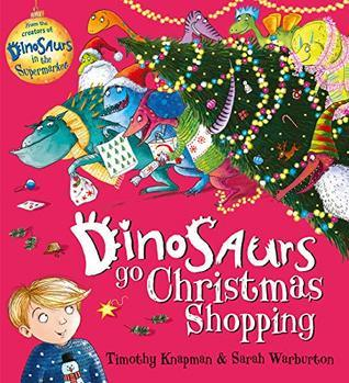 dinosaurs go christmas shopping, dinosaurs, picture books, childrens books, kids books, books about dinosaurs