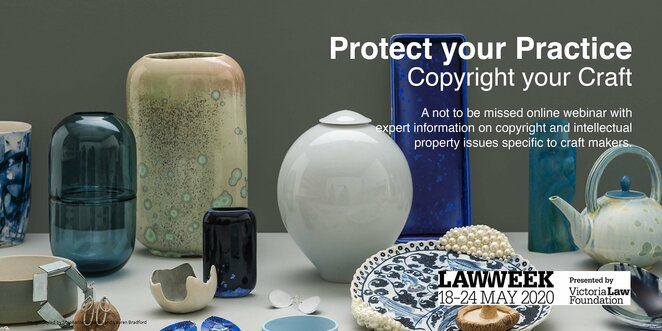 protect your practice copyright your craft 2020, copyright webinar, craft victoria, intellectual property issues, community event, fun things to do, educational, small business, copyright for makers