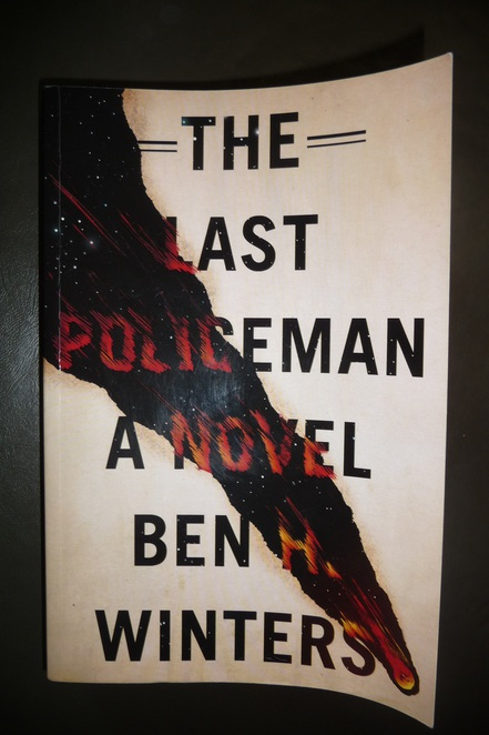 the last policeman, book, novel, end of the world, apocalyptic novel