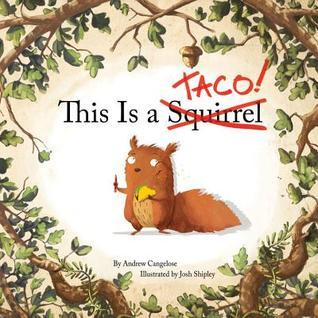 This is a Taco, children's books, children's books about animals, books about squirrels, picture books, funny children's books