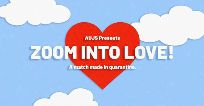 zoom into love 2020, a match made in quarantine, aujs vic, aujs wa, online match making jewish event, find your jewish australian princess, nice jewish boy, get connected, make a connection, matchmaker, secret aujs yenta matchmaker, fun things to do, soulmate search, community event, cultural event, entertainment