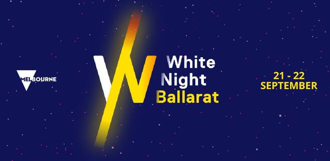white night ballarat 2019, community event, fun things to do, installatinos, lighting exhibitions, live performances, film, music, dance, street party, laneway surprises, public spaces, entertainment, activities, performances, white night sign, dae white night, iris 3dsense, cafs past present future, the guardian a blanck canv as, glacier simon burgin, white night at hop temple, from feelings arthur, ballarat international foto biennale, camouflage, telluris, the sunken garden, yellow peril, sheng xiao animals of the chinese zodiac, kilter, waterlight graffiti, rosskovic and sandini's awkward wooden theatre, action reaction, deadly questions, the last goodbye, the hybrid society, queens of the night, love birds, spidergoate and the insect electro, there isnothing you can do to hurt me, circus of inspiration, soldiers, awakened, spirit creatures, impartial but not neutral, pipe dreams, the hopefuls, energies, songcloud, the chronic diaries, the virtulal busker roly skender, the white night messenger, infinite phantasm, sensoria, heliosphere, cherubim on a sunday drive through hell, chandeliers, orli my light, welcome to country, debra goldsmith, helen gory & khyaal, members of the wadawurrung, did i catch you at a bad time, paul eves, ballarat live