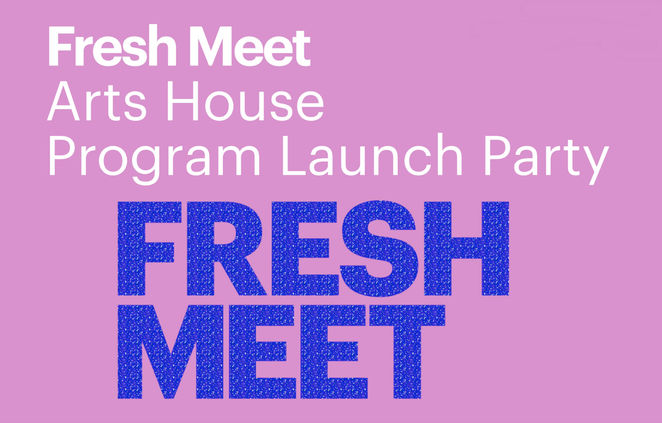 fresh meet, arts house program launch party, 2019 arts house program, community event, fun things to do, performances, inflatables, festivities, music, live show, dj sezzo, david cross, phillip adams, bron batten, end of year party, independent arts community, city of melbourne, boon wurrung people, woiwurrung people, wurundjeri people, kulin nation, elders past and present