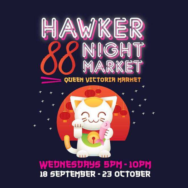 hawker 88 night market 2019, community event, fun things to do, the night market, queen victoria market, free market event, tastes of asia, foodies fare, street food from thailand, japanese cuisine, vietnamese food, korean, malaysian, fri lankan food stalls, shopping, live music, cultural celebrations, themed foodie event, mooncake festival, malaysia durian festival, korea and japan festival, bali and boracay island night, diwali bollywood night, south east asia festival, sheds k to l, entertainment, activities, food and drink