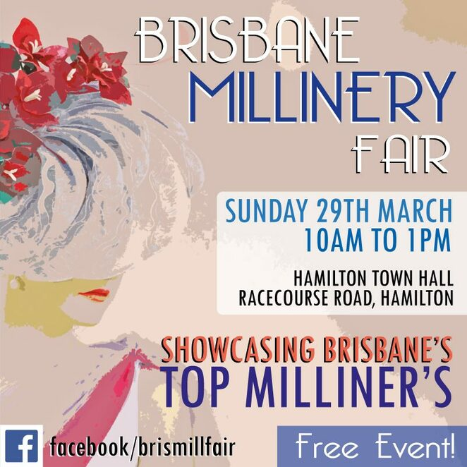 brisbane millinery fair 2020, community event, fun things to do, free millinery event, race wear accessories, accessories, hats and headpieces, handbags and fashion accessories, hamilton town hall, belle folie, crazy teapot, empayah jewellery and accessories, hats by sandy a, jar millinery, kylie heagney-millinery, marjoribanks millinery, meerkat millinery, my hat millinery, the online bag lady