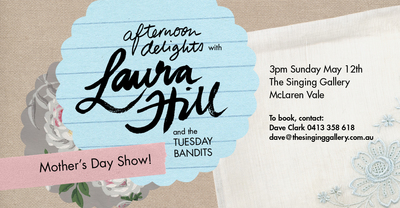 Laura Hill, Tuesday Bandits, Afternoon Delights, Mother's Day Show, Singing Gallery