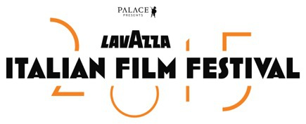 lavazza italian film festival 2015, film festival, italian films, foreign films, film review, movie review, opening night, film festival guests, palace cinemas, astor theatre, kino cinemas, cinema paradiso, luna on sx, state cinema