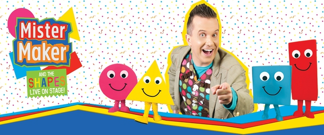 Mister Maker and the Shapes Live on Stage!