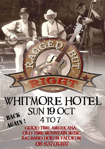 Ragged But Right:: Ole Time Country Music at the Whitmore Hotel