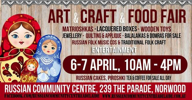 Russia, Arts & Craft, Free, Food, Shopping, Norwood, Adelaide, Familly