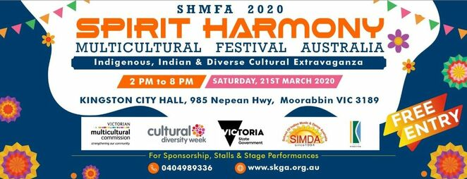 spirit harmony multicultural festival australia 2020, community event, fun things to do, cultural event, skga inc, sangam kala group australia, kingston city hall, vmc, victurian multicultural commission, city of kingston, state government of victoria, market stalls, health and well being, martial arts, music and dance, entertainment, activities, live music, hindi and sanskrit, sports and health practices, family friendly